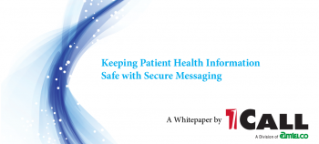 Keeping Patient Health Information Safe with Seure Messaging